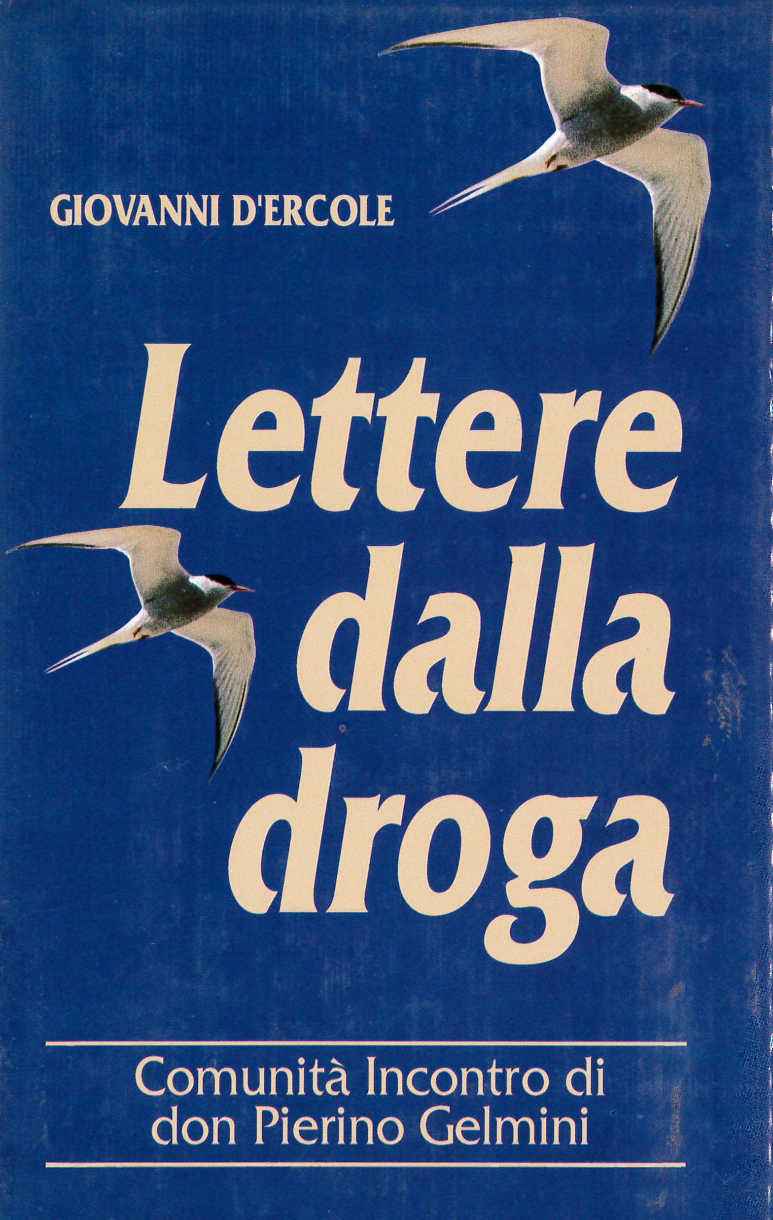Lettere dalla droga Vescovo Giovanni D'Ercole