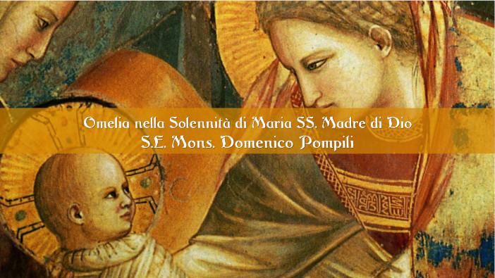 Omelia del Vescovo Domenico nella Solennità di Maria SS. Madre di Dio