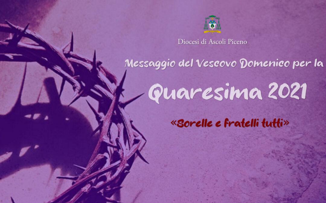 Messaggio del Vescovo Domenico per la Quaresima 2021