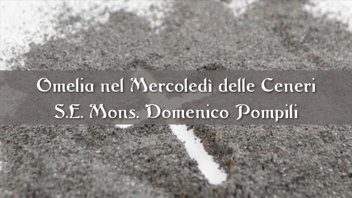 Omelia del Vescovo Domenico nel Mercoledì delle Ceneri