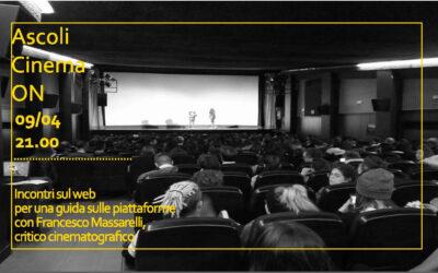 """Secondo Appuntamento """"Ascoli Cinema On"""""""