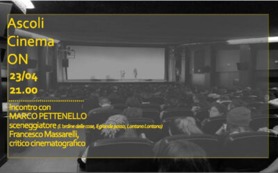 "Terzo appuntamento ""Ascoli Cinema On"""