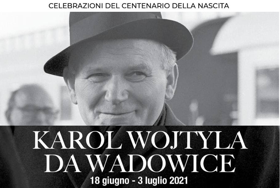 Karol Wojtyla: le Celebrazioni del centenario